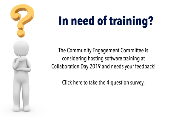 Interested in training opportunities at Collaboration Day 2019? Follow this link to fill out the survey: https://www.surveymonkey.com/r/collaborationtraining